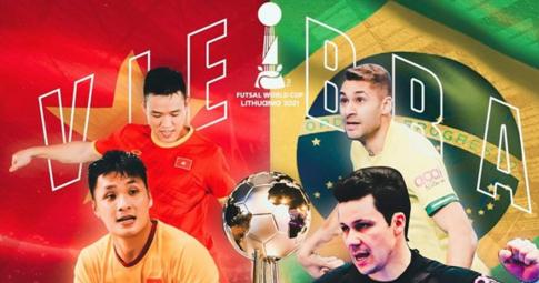 Trận đấu giữa ĐT Futsal Việt Nam vs Brazil diễn ra lúc mấy giờ, kênh nào trực tiếp?