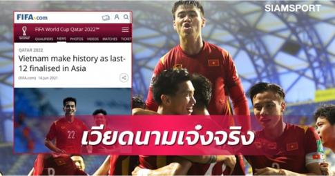 """Báo Thái Lan: """"Việt Nam là đội tuyển số 1 Đông Nam Á """""""