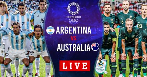 Kết quả U23 Argentina vs U23 Australia   Olympic Tokyo 2021   17h30 ngày 22/7/2021