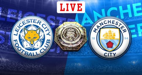 Kết quả Man City vs Leicester | Siêu cúp Anh 2021 | 23h15 ngày 7/8/2021