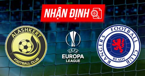 Nhận định FC Alashkert vs Rangers | Europa League | 22h00 ngày 26/8/2021