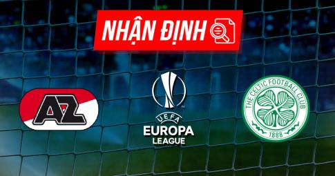 Nhận định AZ Alkmaar vs Celtic | Europa League | 01h15 ngày 27/08/2021