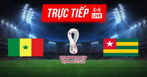 Kết quả Senegal vs Togo | World Cup 2022 | 23h00 ngày 01/09/2021