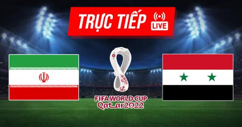 Trực tiếp Iran vs Syria | World Cup 2022 | 23h00 ngày 2/9/2021