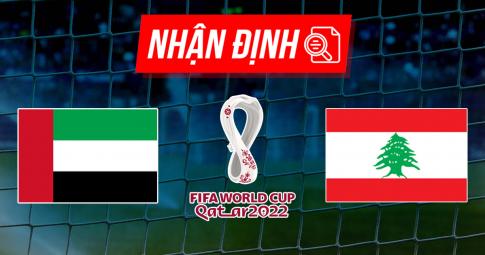 Nhận định UAE vs Lebanon   World Cup 2022   23h45 ngày 2/9/2021