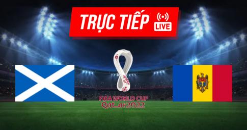 Kết quả Scotland vs Moldova | World Cup 2022 | 01h45 ngày 05/09/2021