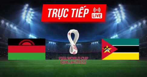 Kết quả Malawi vs Mozambique | World Cup 2022 | 20h00 ngày 07/09/2021