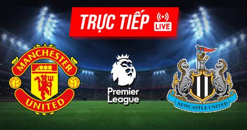 Kết quả Man United vs Newcastle United | Premier League | 21h00 ngày 11/9/2021