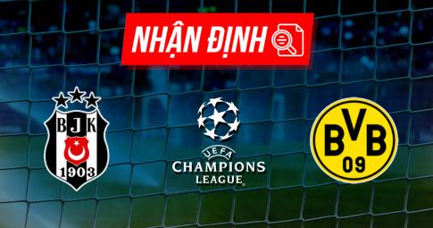 Nhận định Besiktas vs Borussia Dortmund | Champions League | 23h45 ngày 15/09/2021