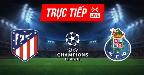 Kết quả Atletico Madrid vs FC Porto | Champions League | 02h00 ngày 16/09/2021