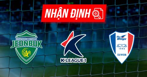 Nhận định Jeonbuk Motors vs Suwon Bluewings | K League 1 | 12h30 ngày 18/09/2021