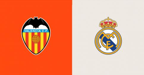 Xem trực tiếp Valencia vs Real Madrid ở đâu, kênh nào