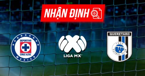 Nhận định Cruz Azul vs Queretaro | Liga MX | 07h00 ngày 20/09/2021