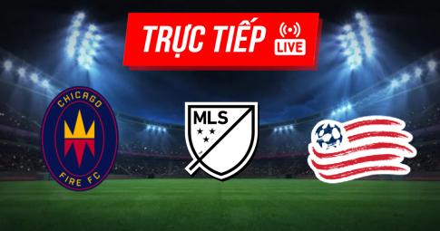 Kết quả Chicago Fire vs New England | MLS | 07h00 ngày 23/09/2021
