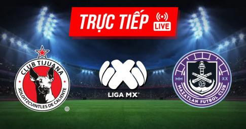 Kết quả Club Tijuana vs Mazatlan | Liga MX | 09h00 ngày 25/09/2021