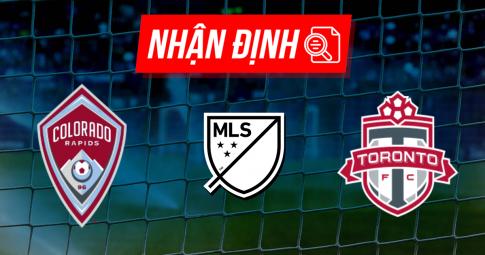 Nhận định Colorado Rapids vs Toronto | MLS | 07h00 ngày 26/09/2021