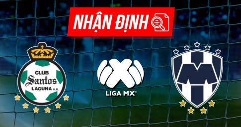 Nhận định Santos Laguna vs Monterrey | Liga MX | 07h00 ngày 27/09/2021