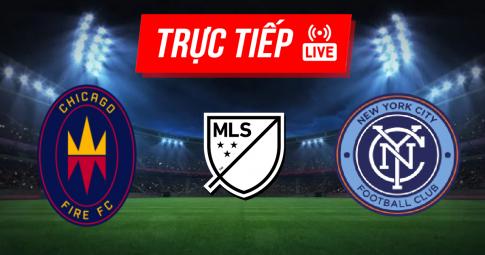 Kết quả Chicago Fire vs New York City | MLS | 07h00 ngày 30/09/2021