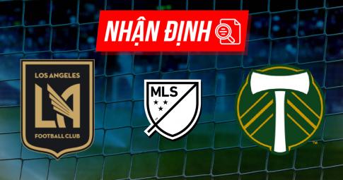 Nhận định Los Angeles FC vs Portland Timbers | MLS | 09h30 ngày 30/09/2021