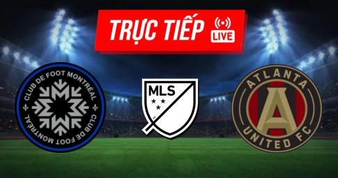 Kết quả Montreal vs Atlanta United | MLS | 06h00 ngày 03/10/2021