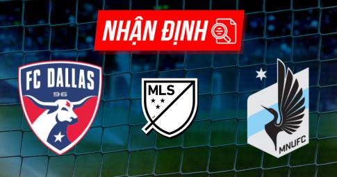 Nhận định Dallas vs Minnesota United | MLS | 07h00 ngày 03/10/2021