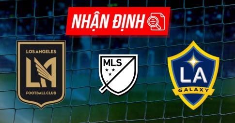 Nhận định Los Angeles FC vs LA Galaxy | MLS | 07h00 ngày 04/10/2021