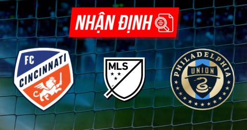 Nhận định Cincinnati vs Philadelphia Union | MLS | 07h00 ngày 10/10/2021