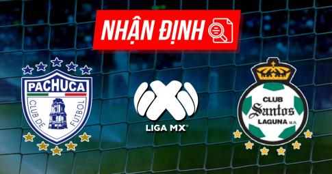 Nhận định Pachuca vs Santos Laguna | Liga MX | 07h00 ngày 17/10/2021