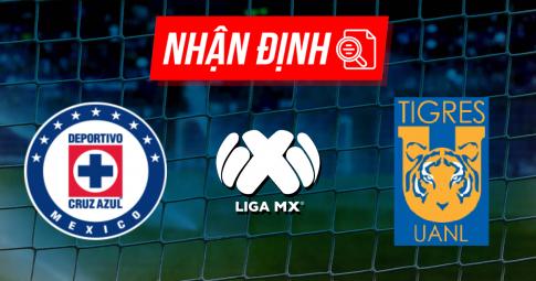 Nhận định Cruz Azul vs Tigres UANL | Liga MX | 09h00 ngày 17/10/2021