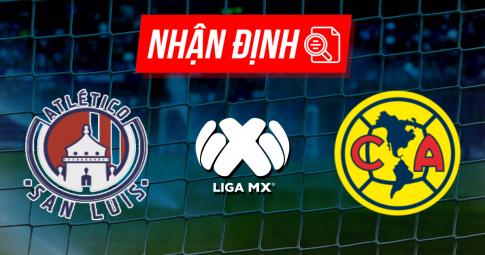 Nhận định Atletico San Luis vs Club America | Liga MX | 07h00 ngày 17/10/2021