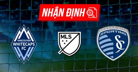 Nhận định Vancouver Whitecaps vs Sporting Kansas City | MLS | 09h00 ngày 18/10/2021