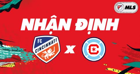 Nhận định Cincinnati vs Chicago Fire | MLS | 06h30 ngày 21/10/2021
