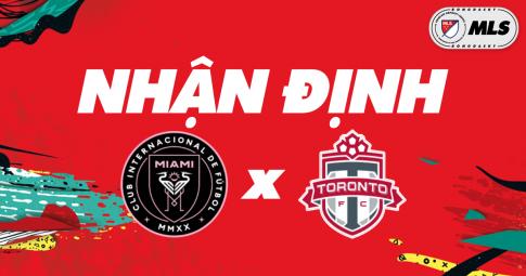 Nhận định Inter Miami vs Toronto | MLS | 06h30 ngày 21/10/2021