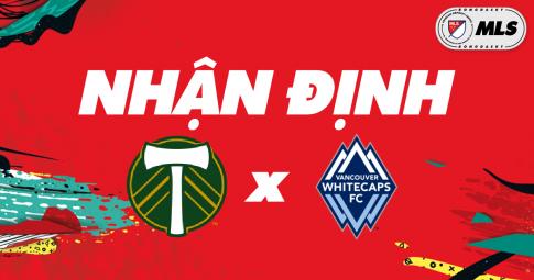 Nhận định Portland Timbers vs Vancouver Whitecaps | MLS | 09h00 ngày 21/10/2021