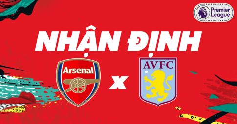 Nhận định Arsenal vs Aston Villa | Premier League | 02h00 ngày 23/10/2021