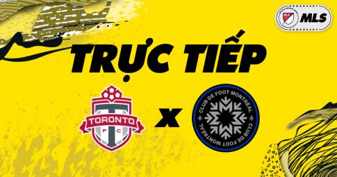Trực tiếp Toronto FC vs CF Montreal | MLS | 06h30 ngày 24/10/2021