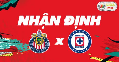 Nhận định Guadalajara vs Cruz Azul | Liga MX | 09h00 ngày 24/10/2021