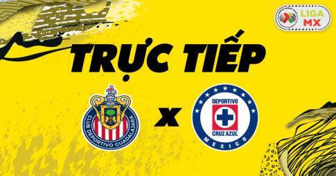 Kết quả Guadalajara vs Cruz Azul | Liga MX | 09h00 ngày 24/10/2021