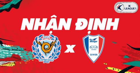Nhận định Daegu FC vs Suwon Bluewings | K League 1 | 13h00 ngày 24/10/2021