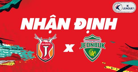 Nhận định Jeju United vs Jeonbuk Hyundai | K League 1 | 13h00 ngày 24/10/2021