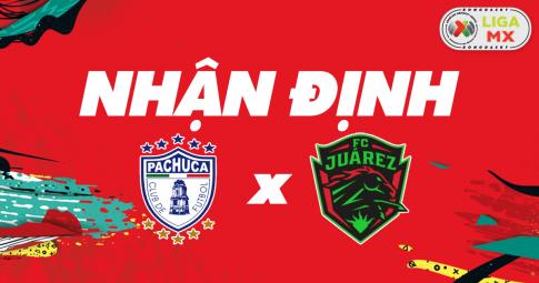 Nhận định Pachuca vs Juárez FC | Liga MX | 09h00 ngày 25/10/2021