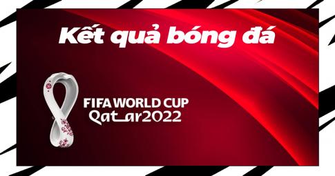 Kết quả bóng đá hôm nay (12/10): Hấp dẫn vòng loại World Cup 2022