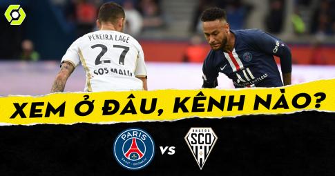 Xem trực tiếp PSG vs Angers ở đâu, kênh nào
